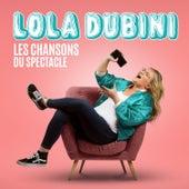 Les chansons du spectacle van Lola Dubini