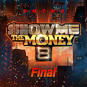 Show Me the Money 8 Final by Various Artists