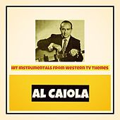 Hit Instrumentals from Western TV Themes von Al Caiola