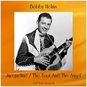 Jacqueline / The Fool And The Angel (All Tracks Remastered) by Bobby Helms