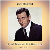 Grand Boulevards / Rue Lepic (Remastered 2019) by Yves Montand