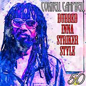 Dubbed Inna Striker Style de Cornell Campbell