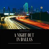 A Night Out in Dallas de Tex Ritter, Wesley Tuttle, Cliffie Stone, Jimmy Wakely, Tex Williams, Dinning Sisters, Margaret Whiting