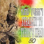 Straight to Tubby's Head von King Tubby