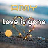 Love Is Gone de Amy