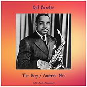 The Key / Answer Me (Remastered 2019) by Earl Bostic