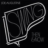 Swing - Then & Now by Joe Augustine
