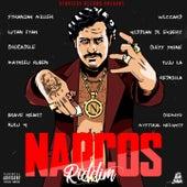Narcos Riddim de Mathieu Ruben, Stranjah Miller, Wizzard, Tuju La, Lutan Fyah, Giddian Di Expert, Brave Heart, Kulu Ganja