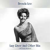 Lazy River And Other Hits (All Tracks Remastered) de Brenda Lee