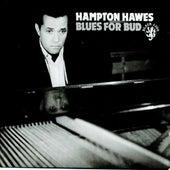 Blues For Bud by Hampton Hawes