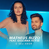 O Seu Amor de Matheus Rizzo