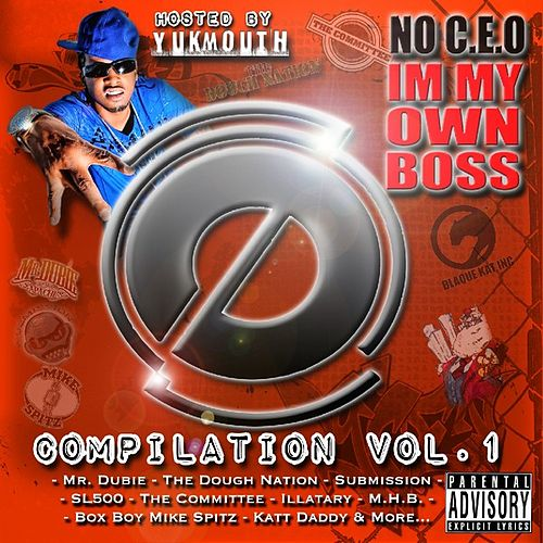 No C.E.O. I'm My Own Boss Compilation Vol. 1 by Various Artists