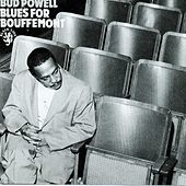 Blues For Bouffemont by Bud Powell