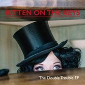 Double Trouble EP de Kitten On the Keys