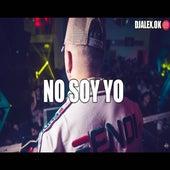 No Soy Yo de DJ Alex