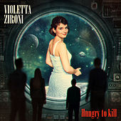 Hungry to Kill de Violetta Zironi