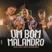 Um Bom Malandro (Versão Especial) de Mc Maneirinho Mc Kevin O Chris