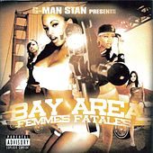 G-Man Stan Presents: Bay Area Femmes Fatales by Various Artists