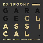 Garage Classical (Instrumentals) by DJ Spoony