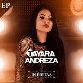 EP Inéditas de Tayara Andreza