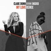 My Love (Remix) de Clare Dunn