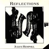Reflections von Julius Hemphill