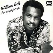 Ten songs for you by William Bell
