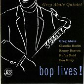 Bop Lives by Greg Abate