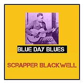 Blue Day Blues de Scrapper Blackwell
