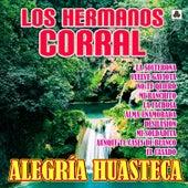 Alegría Huasteca de Los Hermanos Corral