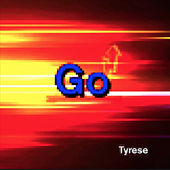 Go by Tyrese