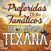 Las Preferidas De Los Fanáticos De La Música Texana de Various Artists
