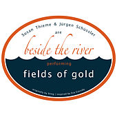 Fields of Gold by Beside The River