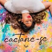 Caetane-Se de Naiá