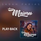 Coisas Maiores (Playback) de Sarah Farias