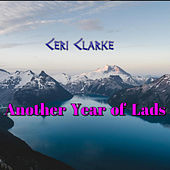 Another Year Of Lads de Ceri Clarke