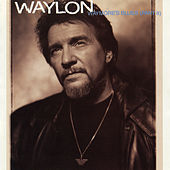 Waymore's Blues (Part II) de Waylon Jennings