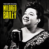 The Queen of Swing (Remastered) by Mildred Bailey
