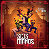 Seis Manos (Music from the Original Series) von Carl Thiel