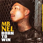 Born To Win von Mbnel