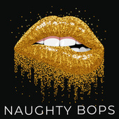 Naughty Bops de Various Artists