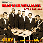 Stay... and More Hits! (Remastered) by Maurice Williams