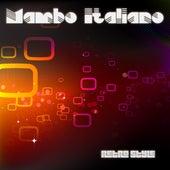 Mambo Italiano by Retro Style