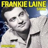 Shine (Remastered) de Frankie Laine