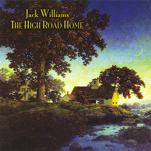 The High Road Home by Jack Williams