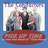 Pick Up Time by The Conductors
