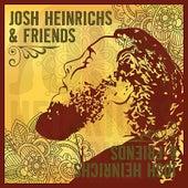 Josh Heinrichs & Friends de Josh Heinrichs