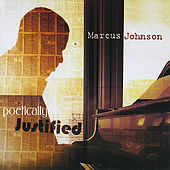 Poetically Justified by Marcus Johnson