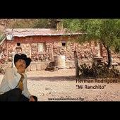 Mi Ranchito by Herman Rodriguez