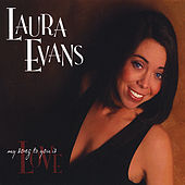 My Song to You Is Love by Laura Evans
